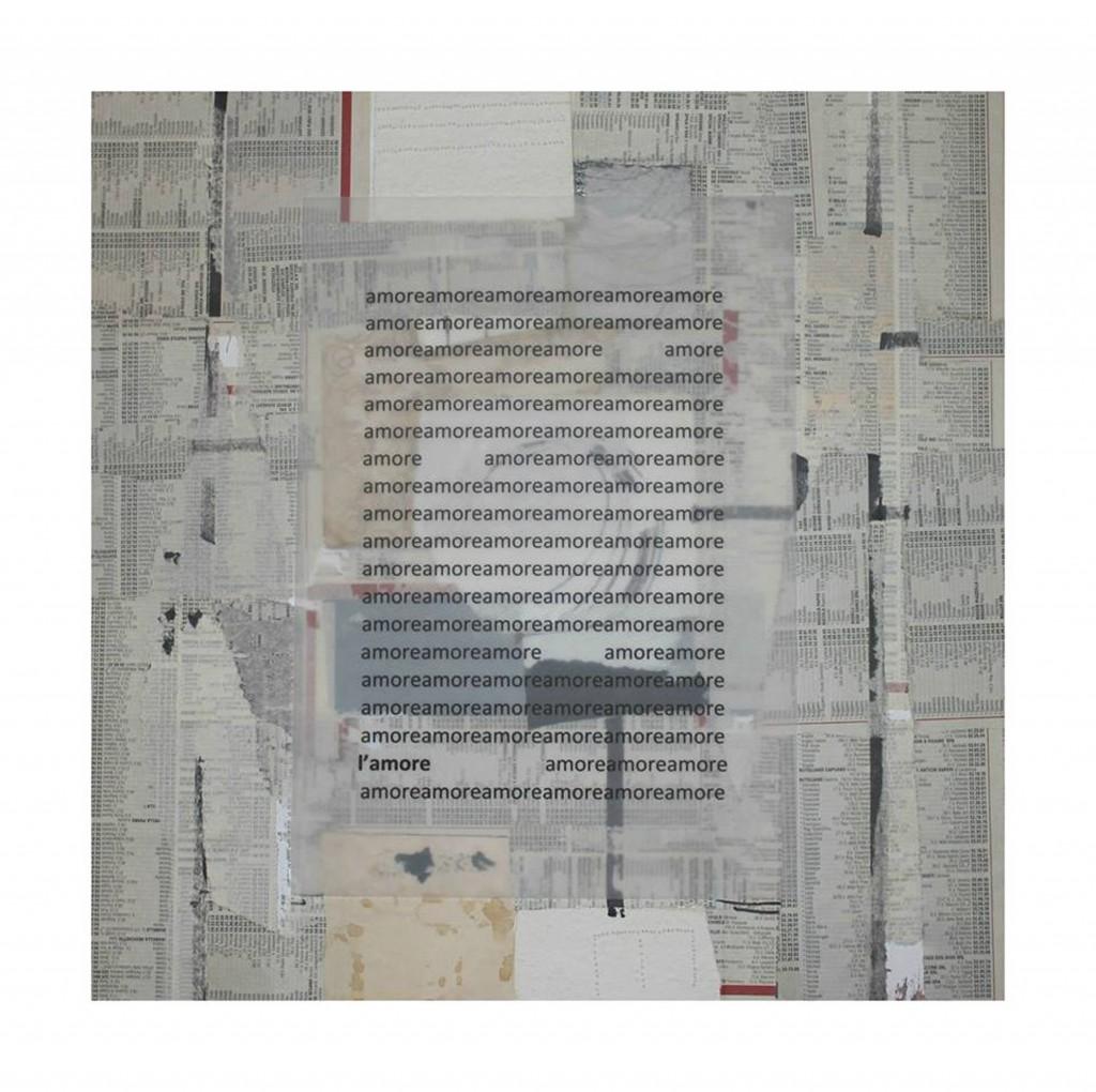 laura scaringi-collage d'amore-tecnica collage su tela 2014 misure 60x60